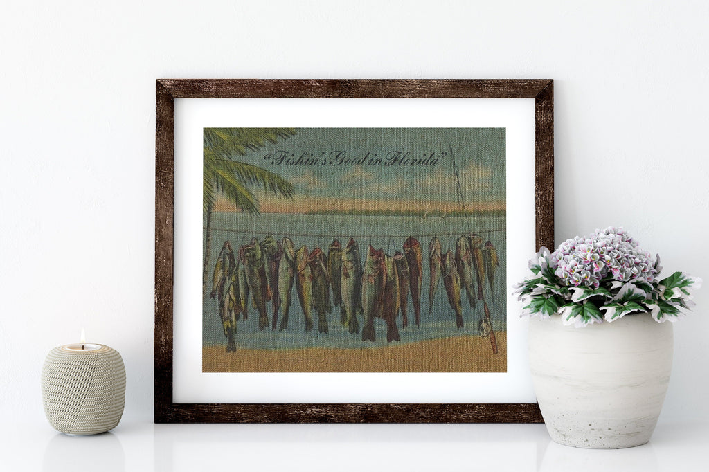 FISHIN'S GOOD IN FL - 8x10 LINEN PRINT