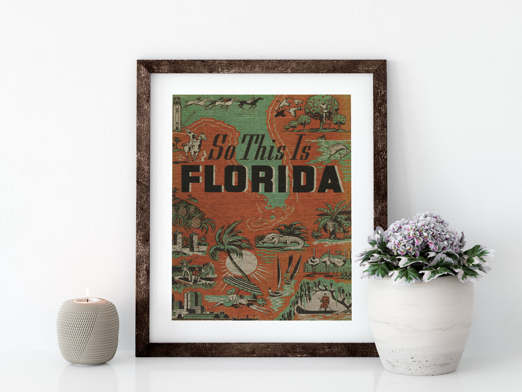 SO THIS IS FLORIDA - 8x10 LINEN PRINT - Sunshine State® Goods