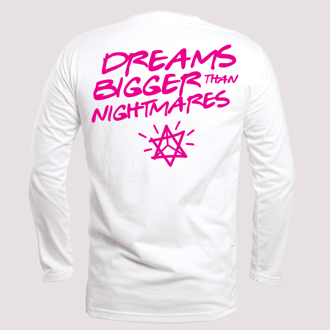 Dreams Bigger Than Nightmares L/S