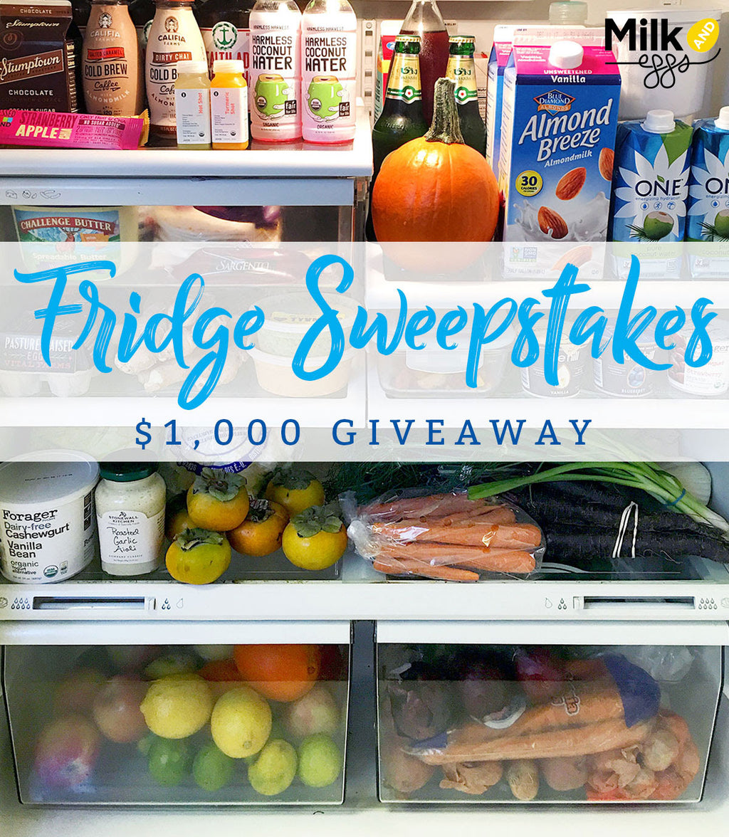 Fridge Tips & $1,000 Fridge Sweepstakes at Milk and Eggs!