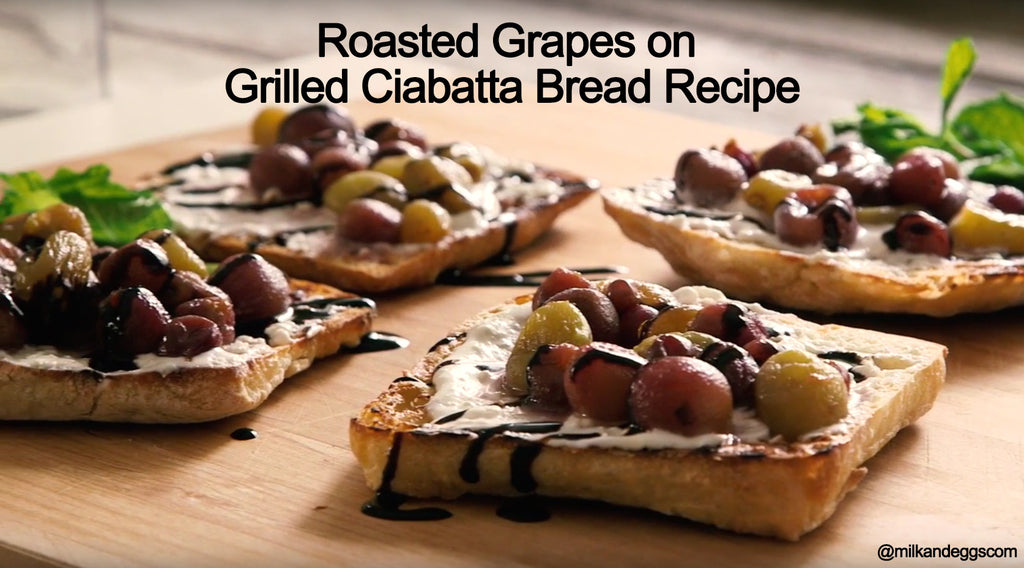 Roasted Grapes on Grilled Ciabatta Bread Recipe (Video)