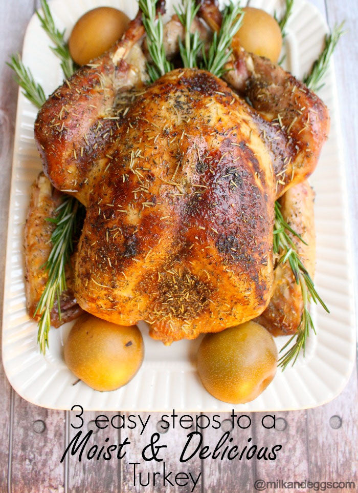 3 Easy Steps to a Moist and Delicious Turkey - Thanksgiving Tips