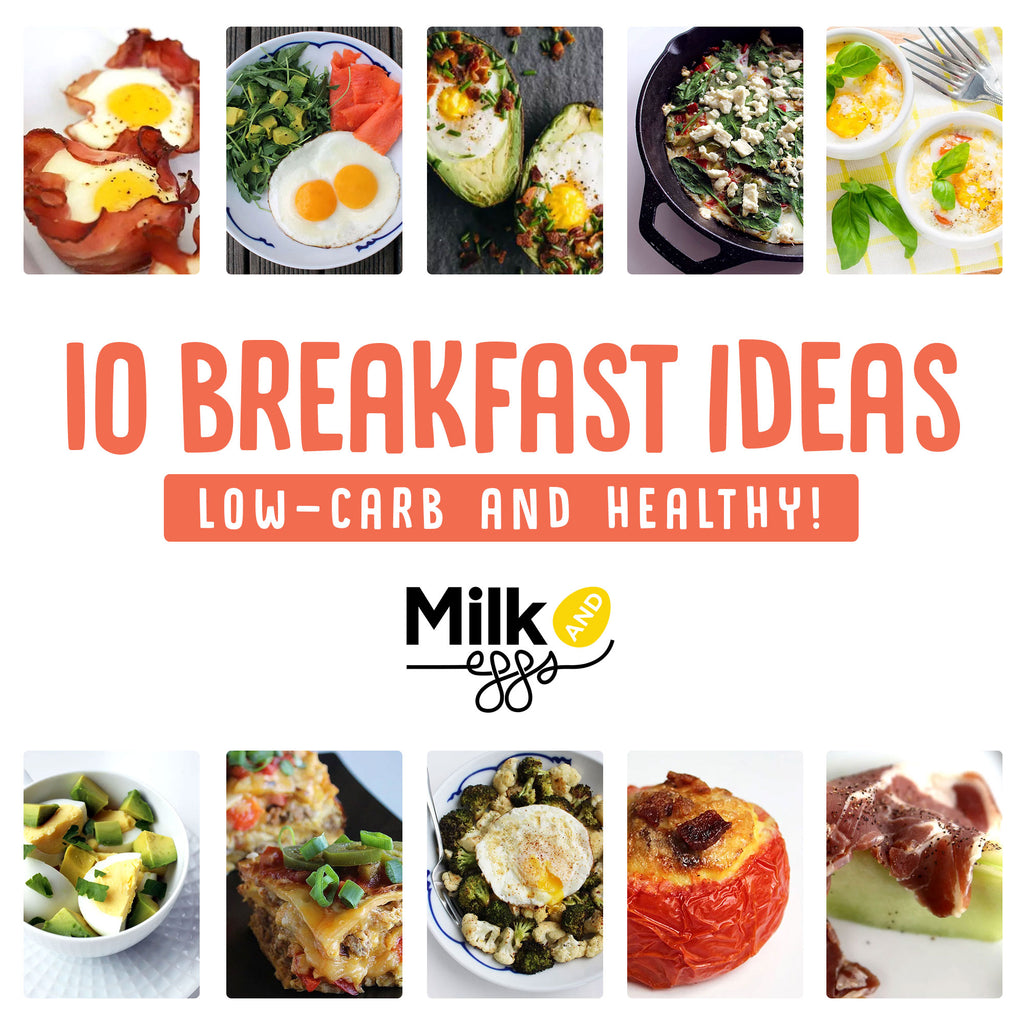 10 Healthy Breakfast Ideas That Are Low-Carb