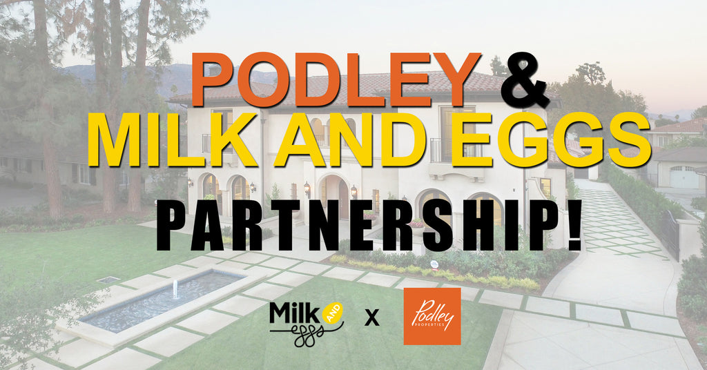 Announcing Podley & Milk and Eggs Partnership Program