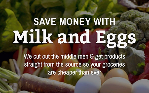 Save More with Milk and Eggs!