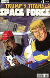 TRUMP'S TITANS: SPACE FORCE #1 Comic Book