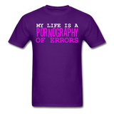 "Sore Thumbs ""My Life Is A PORNOGRAPHY Of Errors"" T-Shirt"