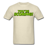 YOU'RE SCORING! / NEVER LISTEN TO ME! T-Shirt