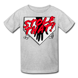 STOLE THAT! Kids' T-Shirt