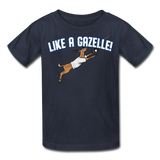 LIKE A GAZELLE! Kids' T-Shirt