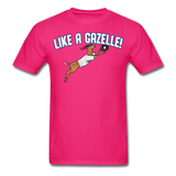 LIKE A GAZELLE! T-Shirt