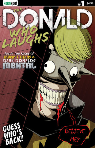 THE DONALD WHO LAUGHS #1 Comic Book