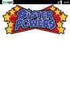 SISTER POWERS #1 Comic Book