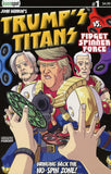 TRUMP'S TITANS VS. FIDGET SPINNER FORCE #1 Comic Book