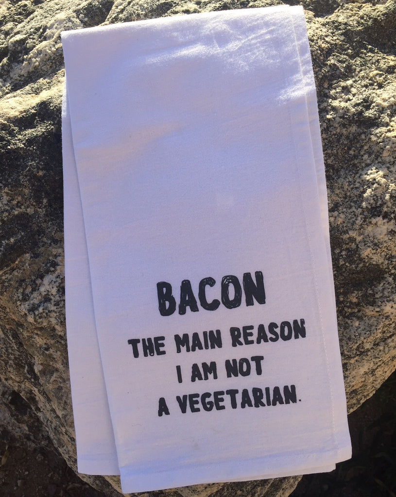 Bacon- the main reason I'm not a vegetarian. Flour Sack Towel