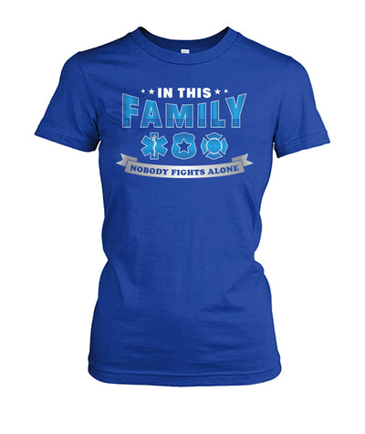 In This Family Nobody Fights Alone Shirts and Hoodies