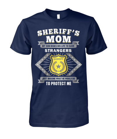 Sheriff's Mom My Son Risks His Life To Save Strangers Shirts and Hoodies