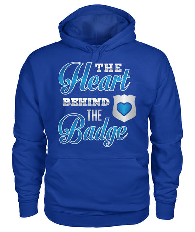 The Heart Behind The Badge Shirts and Hoodies