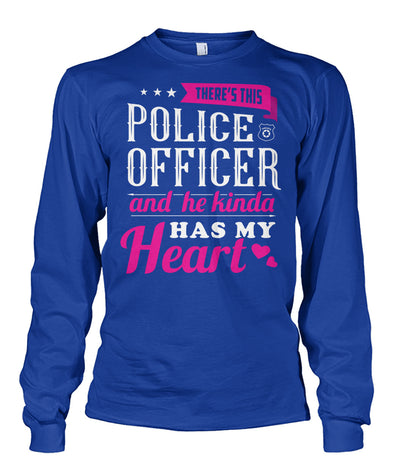 There's This Police Officer And He Kinda Has My Heart Shirts and Hoodies