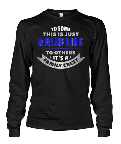 To Some This Is Just A Blue Line Shirts and Hoodies