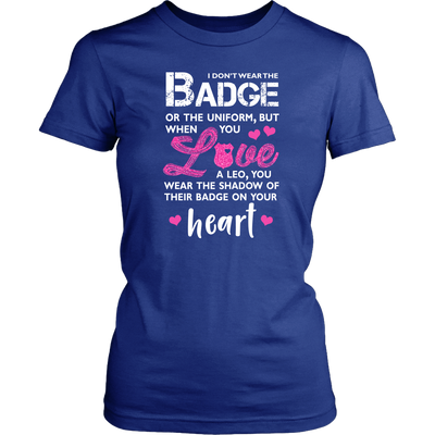 I Wear A Shadow of Your Badge on My Heart Shirts and Hoodies