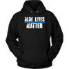 Blue Lives Matter - Shirts and Hoodies