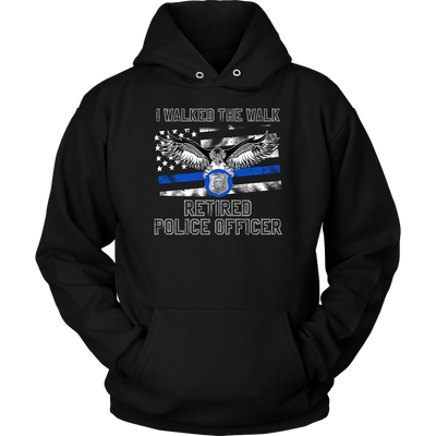 I Walked The Walk Shirts and Hoodies