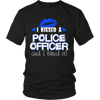 I Kissed A Police Officer Shirt