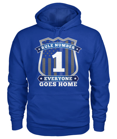Rule Number 1 Everyone Goes Home Shirts and Hoodies