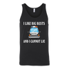 Men's I Like Big Busts and I Cannot Lie Tank Tops
