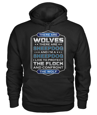 I'm A Sheepdog I Live To Protect The Flock Shirts and Hoodies
