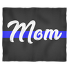 Mom - Thin Blue Line Blanket - Black