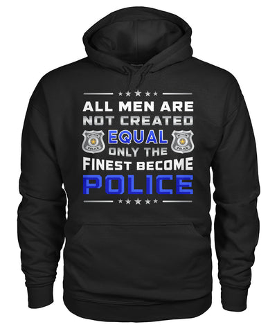 Only the Finest Become Police Shirts and Hoodies