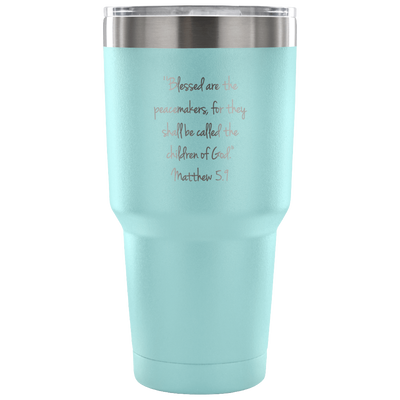 Blessed are the Peacemakers Tumbler