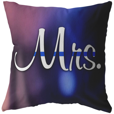 Mrs. Thin Blue Line Pillow