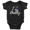 I Love My Daddy Infant Baby Onesie Bodysuit