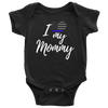 I Love My Mommy Infant Baby Onesie Bodysuit