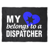 My Heart Belongs To A Dispatcher Fleece Blanket
