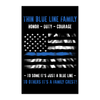 Thin Blue Line Family - Duty, Honor, Courage Poster