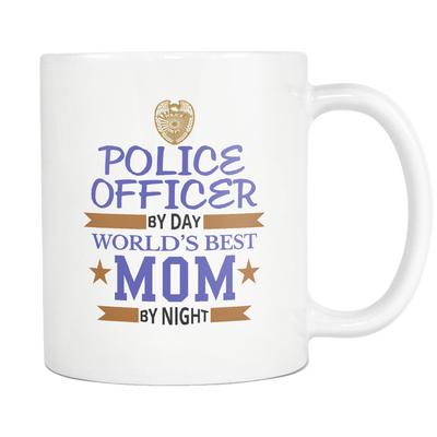 Police Officer By Day World's Best Mom By Night - Mug