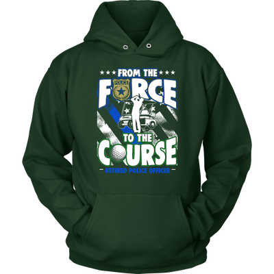 From the Force to the Course Shirts and Hoodies