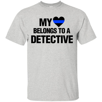 My Heart Belongs to a Detective Shirts & Hoodies