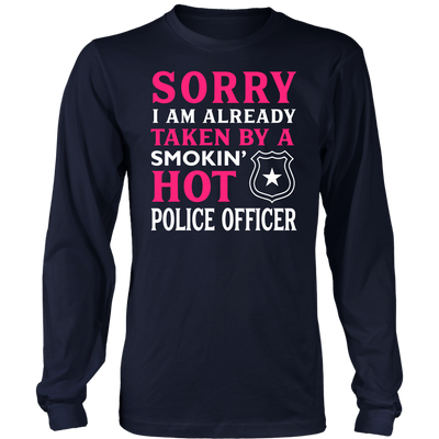 Already Taken by a Hot Police Officer Shirts and Hoodies