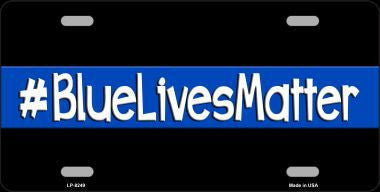 """Blue Lives Matter"" Novelty Metal License Plate"