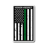 THIN GREEN LINE HONOR RESPECT STICKER