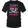 Police Daughter - Not Just Daddy's Little Girl Shirts and Hoodies