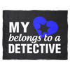 My Heart Belongs To A Detective Fleece Blanket