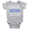 Back The Blue Infant Baby Onesie