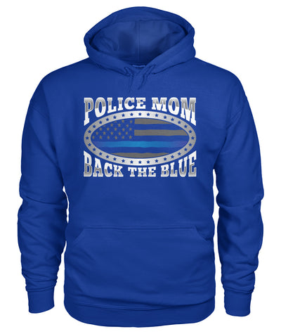 Police Mom Back The Blue Shirts and Hoodies