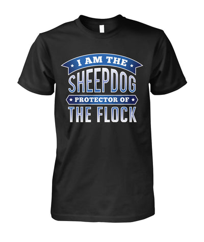 I Am The Sheepdog Protector Of The Flock Shirts and Hoodies